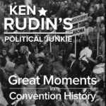 Great Moments in Convention History