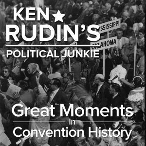 Great Moments in Convention History Special
